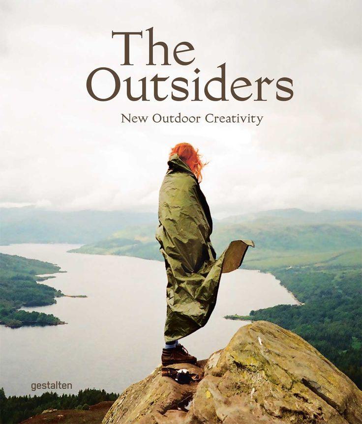 Sempre più persone si rivolgono ai grandi spazi aperti in cerca di pace, equilibrio e un tocco di avventura per compensare la routine quotidiana. The Outsiders
