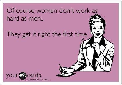 true that: Amen, Go Girls, Ahahaha, First Time, So True, Ecards, True Stories, Men Vs Women, Best Quotes
