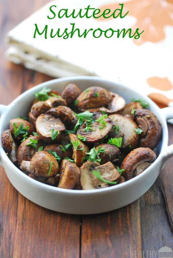 Sauteed Mushrooms | Healthy Recipes Blog