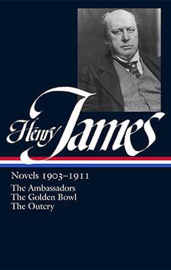 'Henry James: Novels, 1903-1911- The Ambassadors / The Golden Bowl / The Outcry' by by Henry James  (Author), Ross Posnock (Editor)  #Great #World #Literature #Classics #Books #Western #Canon