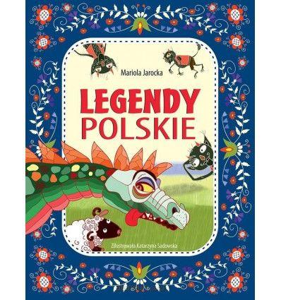 Legendy polskie - Wydawnictwo Wilga