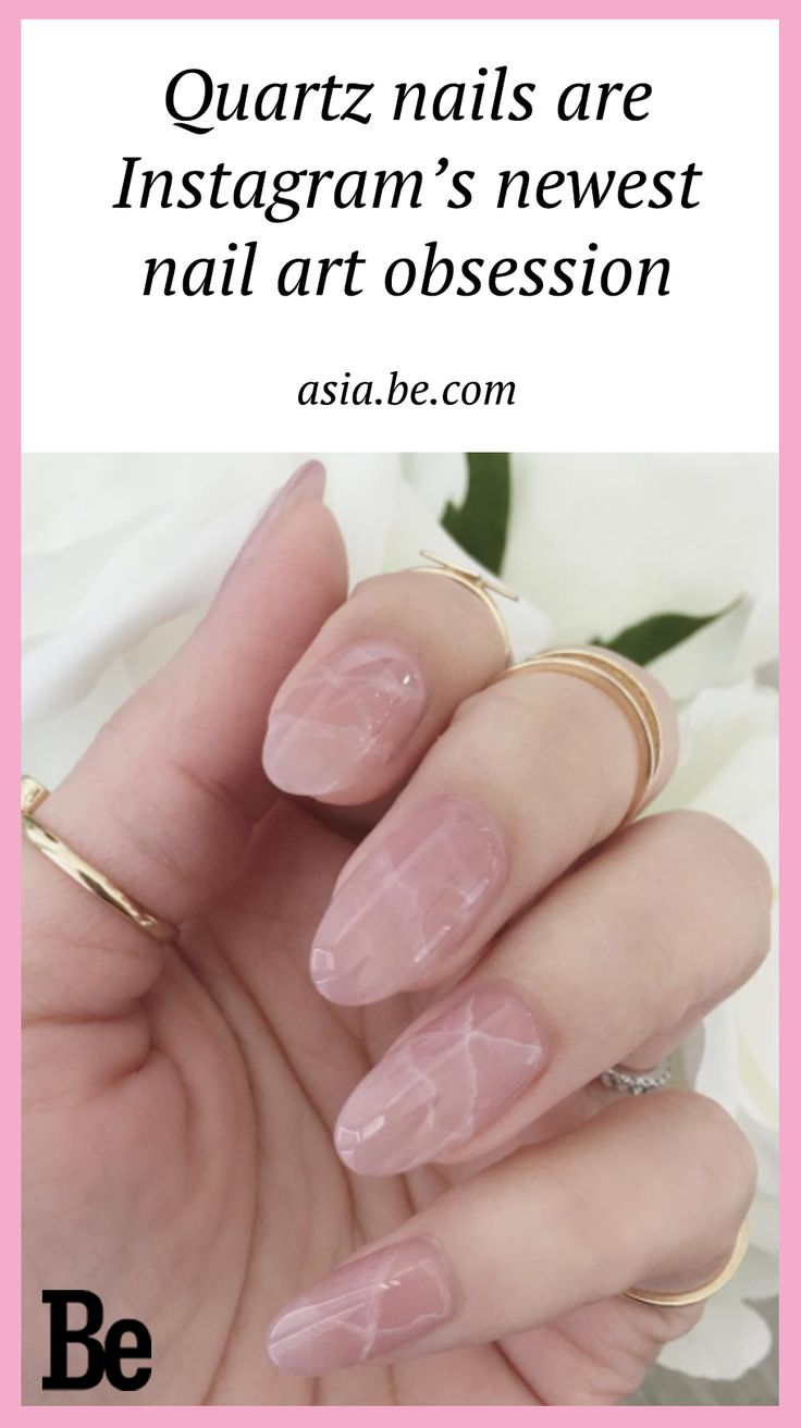 Move over, marble nail art, for rose quartz nails are the newest darling of the Instagram set.