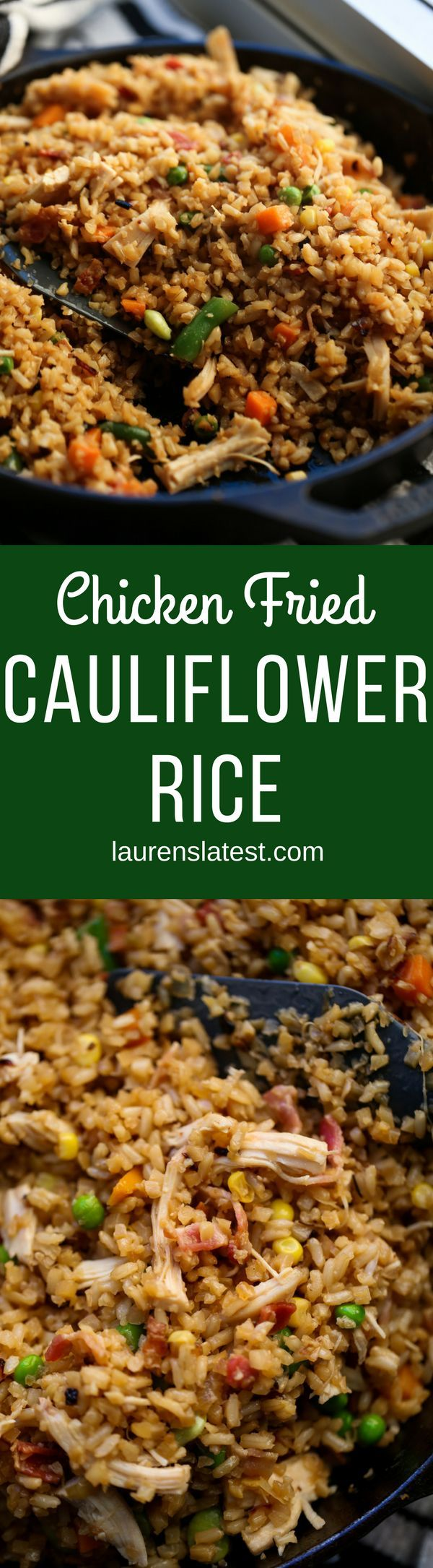 Chicken Fried Cauliflower Rice is a healthy, clean take on the original fried rice recipe that comes together in 10 minutes and tastes amazing! #healthydinner #cauliflowerrice #Laurenslatest