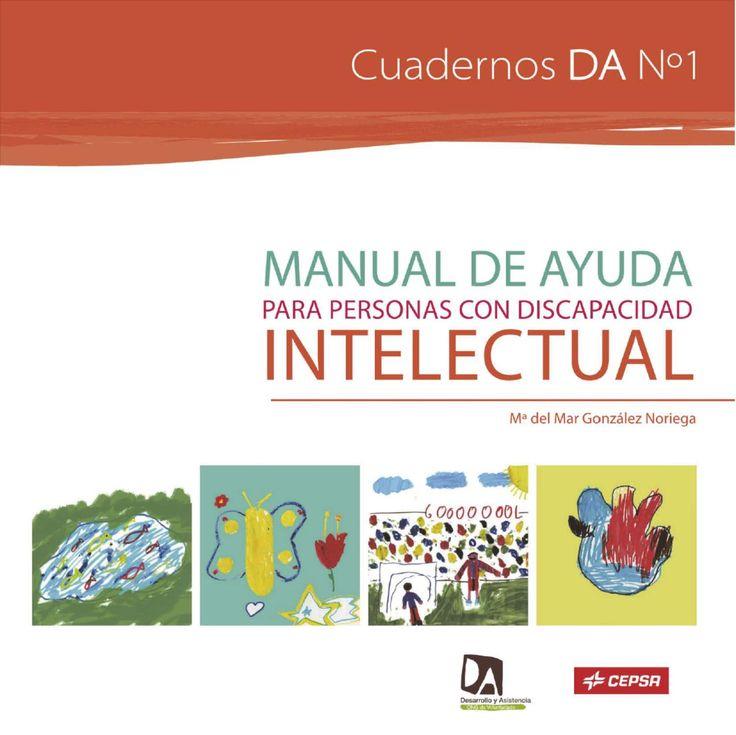 Guía de actuación para alumnos con discapacidad intelectual. Por Mar González Noriega. Editado por Troa en colaboración de Desarrollo y Asistencia.