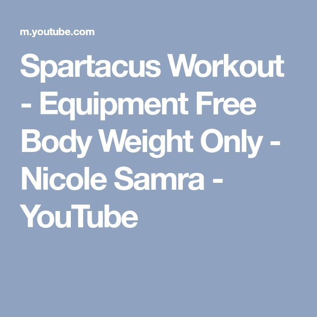 Spartacus Workout - Equipment Free Body Weight Only - Nicole Samra - YouTube