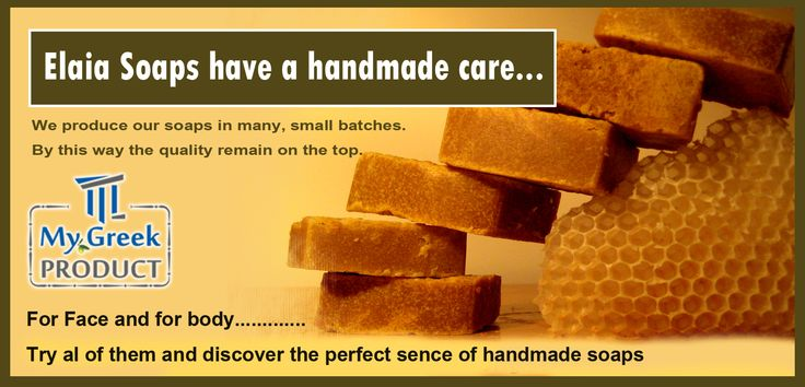Elaia Soap have a handmade care.....  http://mygreekproduct.com/index.php?id_category=26&controller=category&id_lang=1