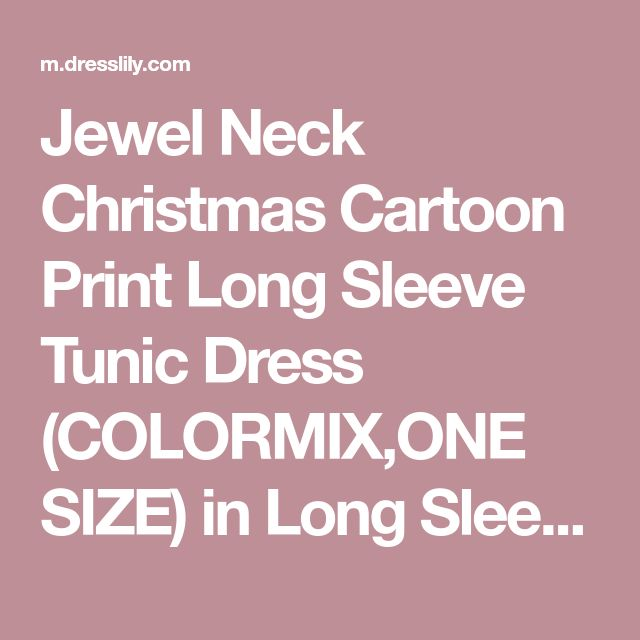 Jewel Neck Christmas Cartoon Print Long Sleeve Tunic Dress (COLORMIX,ONE SIZE) in Long Sleeve Dresses | DressLily.com