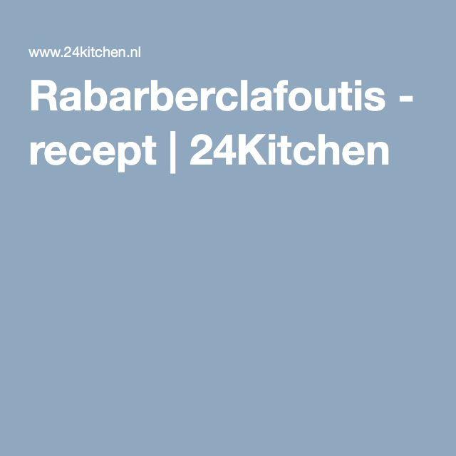 Rabarberclafoutis - recept | 24Kitchen