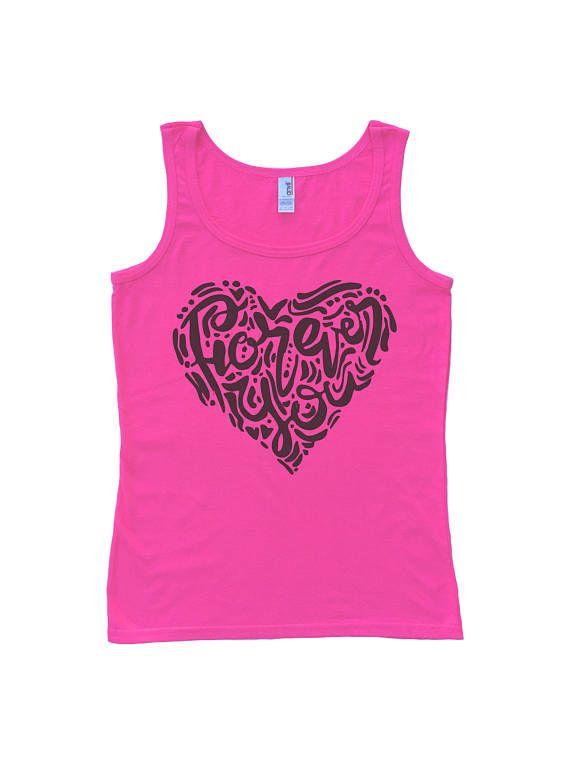 Forever You Womens Tank Top  Slogan Tee  Love Message