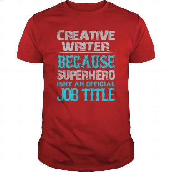 Creative Writer Shirt #tee #clothing. I WANT THIS => https://www.sunfrog.com/Jobs/Creative-Writer-Shirt-Red-Guys.html?60505