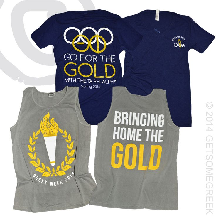 THETA PHI ALPHA CUSTOM SORORITY CHAPTER ORDERS FOR OLYMPIC THEMED SHIRTS!! BRINGING HOME THE GOLD WOULD BE THE BEST BID DAY THEME!! GETSOMEGREEK  THETA PHI!