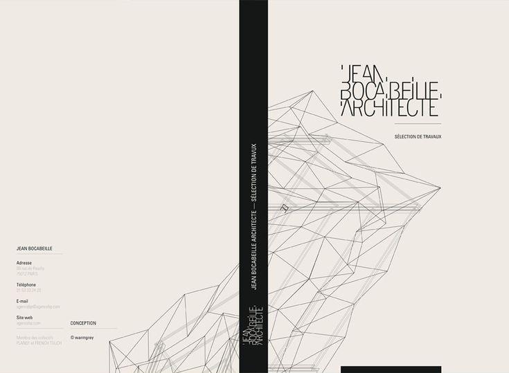 JEAN BOCABEILLE ARCHITECTE (2011) Création de l'identité visuelle de l'agence, du logotype, de la papeterie, du site et d'un book de 200 pages regroupant une sélection de travaux récents.  © warmgrey