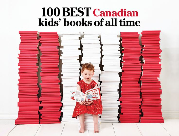 Todays Parent - 100 BEST Canadian Kid's Books of All Time