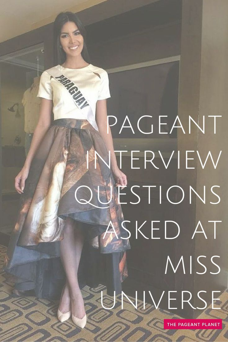 """Miss Universe interview questions vary widely from year to year. On-stage they have included everything from """"what makes a contestant blush"""" (Question for Miss Russia Universe 2002), to """"what 30 second message a contestant would convey to a global terrorist"""" (Question for Miss USA 2014). Click to read more for tips on what pageant interview questions that are asked at Miss Universe."""