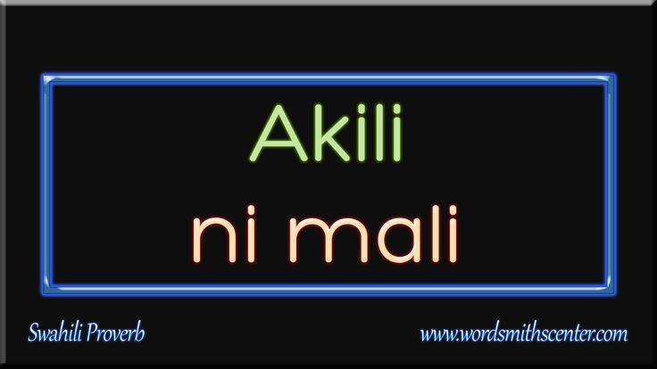 Akili ni mali - Swahili Proverb #Methali #Swahili ow.ly/yGUR300W27o