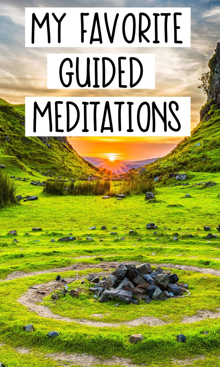 My 5 Favorite Guided Meditations - Blessing Manifesting