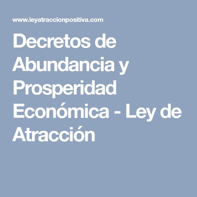 Decretos de Abundancia y Prosperidad Económica - Ley de Atracción