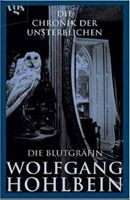 Band 6 Hardcover-Ausgabe Die Blutgräfin Die Chronik der Unsterblichen