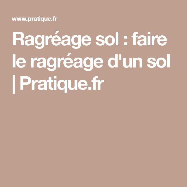 Ragréage sol : faire le ragréage d'un sol |Pratique.fr