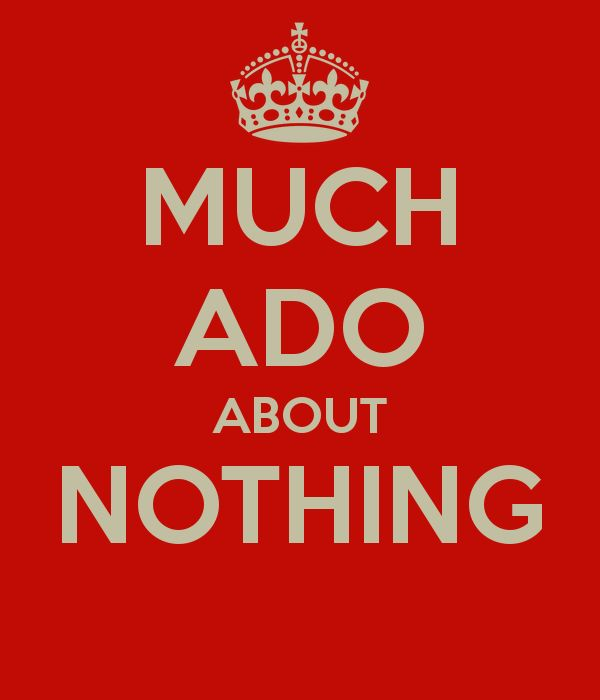in the play much ado about Struggling with themes such as lies and deceit in william shakespeare's much ado about nothing we've got the quick and easy lowdown on it here.