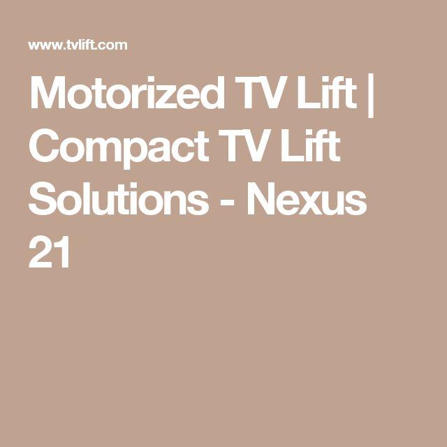 motorized tv lift compact tv lift solutions nexus 21
