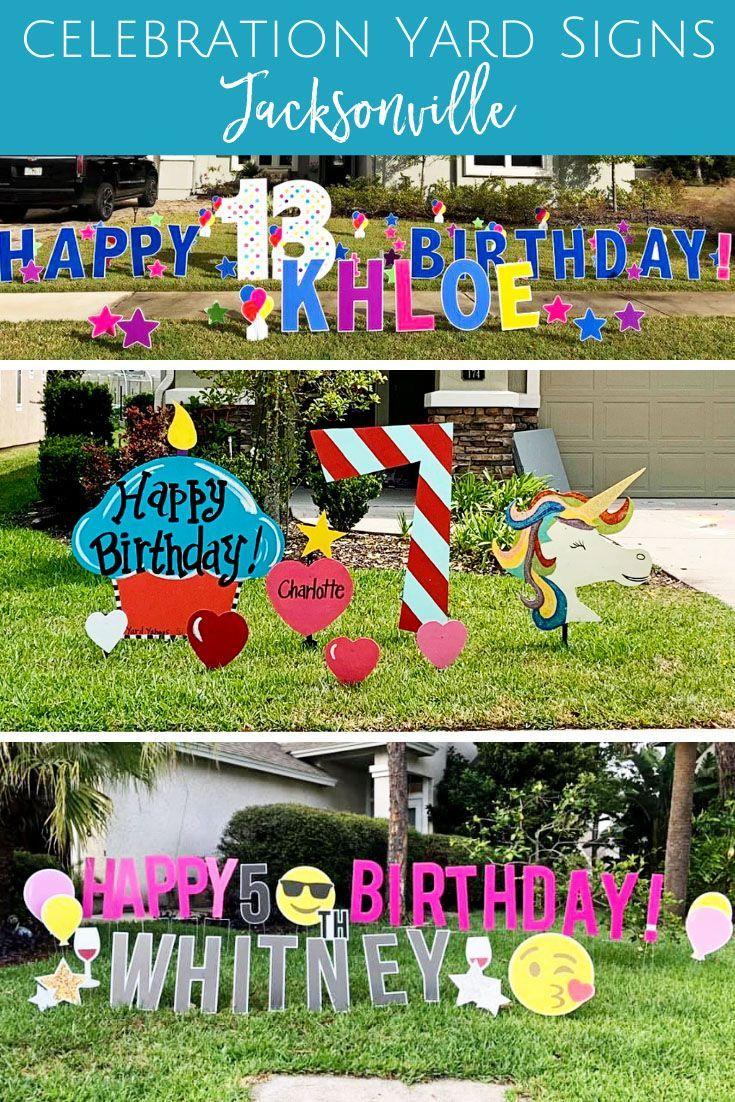 Birthday Yard Signs In Jacksonville Jacksonville Beach Moms Birthday Yard Signs Happy Birthday Yard Signs Yard Signs
