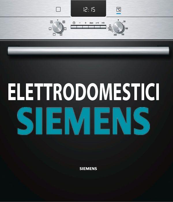 20 best Siemens Elettrodomestici images on Pinterest Italy, Italia