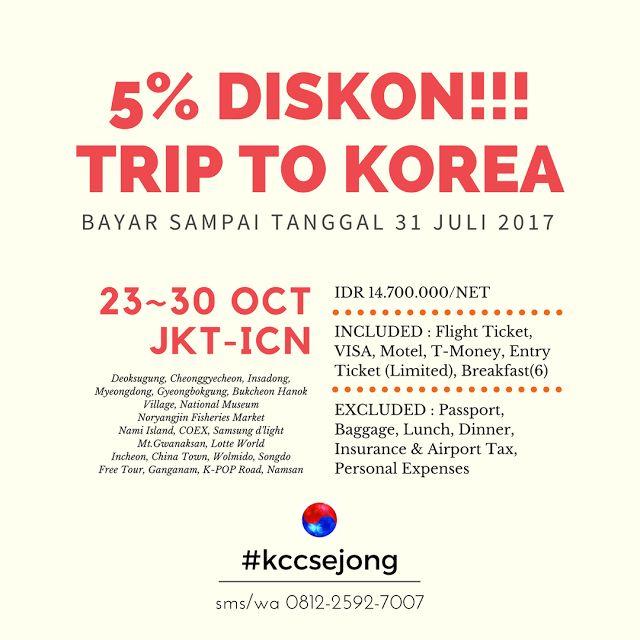 Liburan ke Korea - Promo 5% Diskon KCC Sejong Jogja