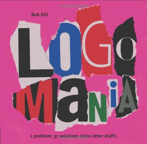 LogoMania by Bob Gill https://www.amazon.com/dp/1592532527/ref=cm_sw_r_pi_dp_x_-Ff7xbZDVTCSY