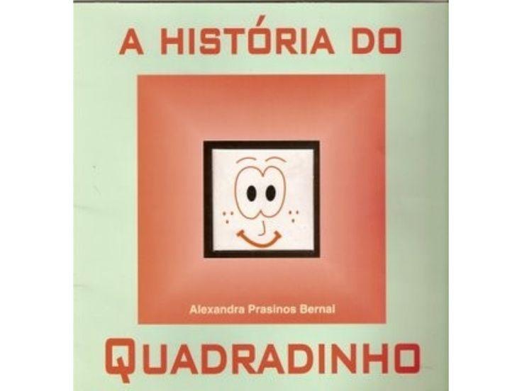 A HISTÓRIA DO QUADRADINHO by Marisa Seara via slideshare