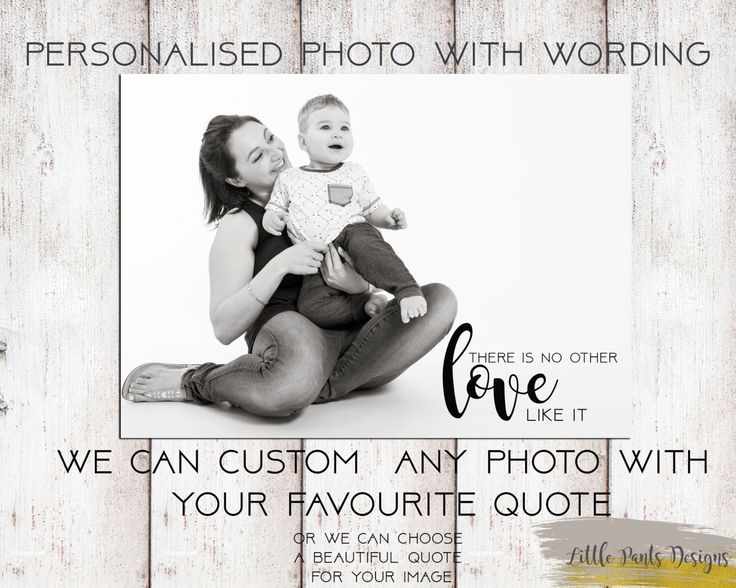 """Personalised Photo with name quote words """"Mothers Love"""" Picture greeting Card / Print Digital file - ANY PHOTO / QUOTE by LittlePantsDesigns on Etsy https://www.etsy.com/listing/449582756/personalised-photo-with-name-quote-words"""