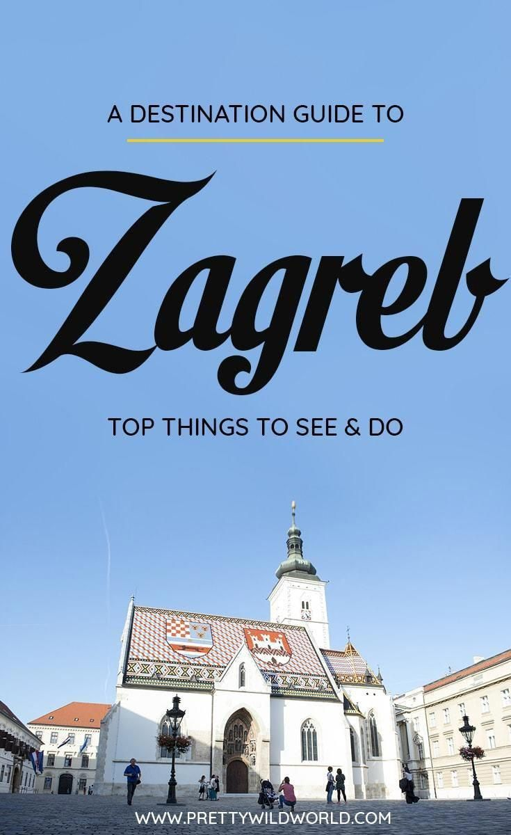 Planning A Trip To The Beautiful City Of Zagreb A Lovely City In Croatia Check Out This First Timer S Guide To Zagre Europe Travel Guide Europe Travel Travel