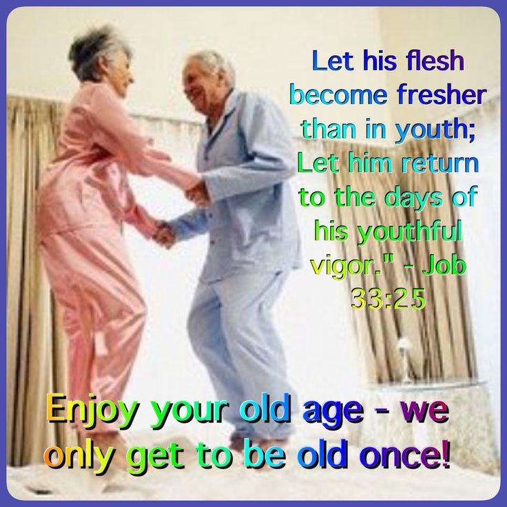 We  will only be old once, but we will be young twice and forever thanks to God's Kingdom.  Imagine the reverse effects of old age.  Rather than experiencing relentless deterioration of our bodies, we will awaken each day to progressive physical improvements—more energy, sharper vision, keener hearing, better looks!   We can be confident that Jehovah will fulfill all that he has promised and that what he will do will far exceed any expectations we may have. For the bible promises see jw.org
