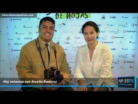 Arcelia Ramírez Entrevista en NP25TV 2017