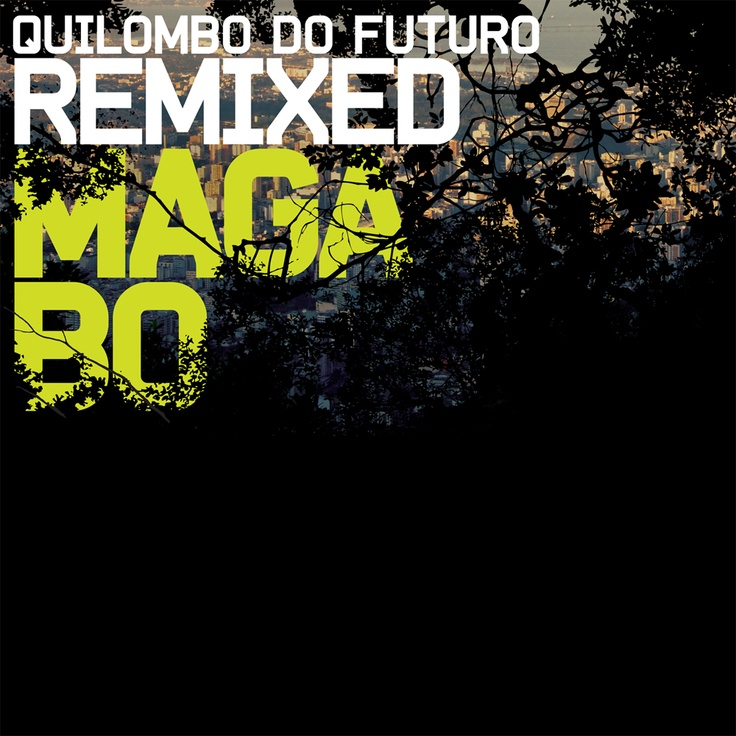 Quilombo do Futuro Remixed cover art