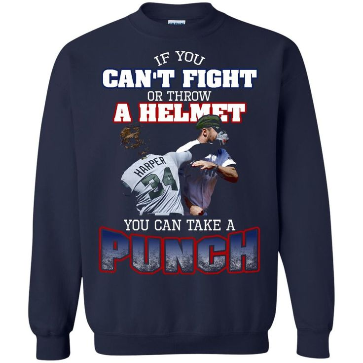 Washington Nationals Bryce Harper Tshirts Can't Fight Or Throw A Helmet You Can Take A Punch Hoodies Sweatshirts Washington Nationals Bryce Harper Tshirts Can't