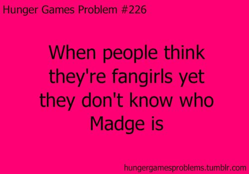 Hate that. Madge gave Katniss the mocking jay pin in the book. She's the mayors daughter.
