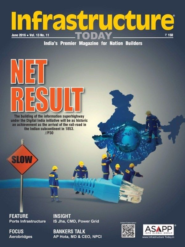 Infrastructure Today June 2016 Issue- Net Result  #InfrastructureToday #PortsInfrastructure #Aerobridges #ebuildin