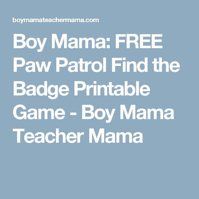 Boy Mama: FREE Paw Patrol Find the Badge Printable Game - Boy Mama Teacher Mama