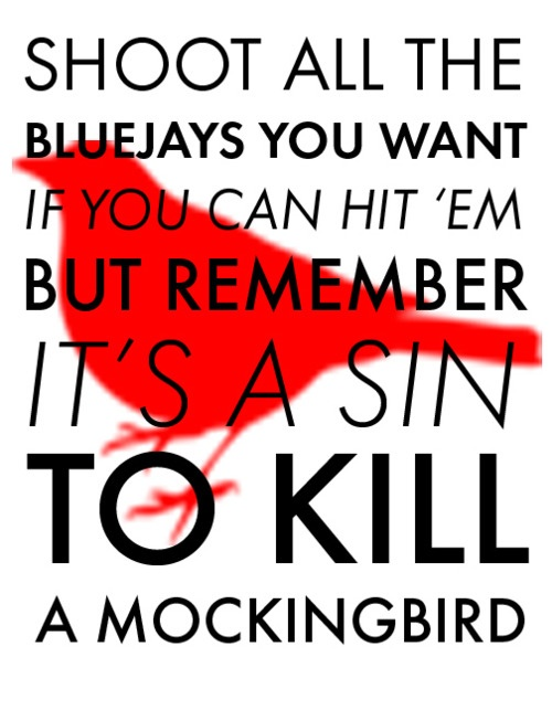 8 best images about To Kill A Mockingbird Quotes on Pinterest | To ...