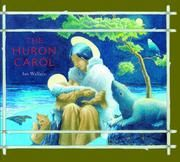 Cover of: The Huron Carol by Ian Wallace