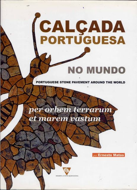 LUIS DESENHA: PORTUGUESE STONE PAVEMENT AROUND THE WORLD - CALÇA...