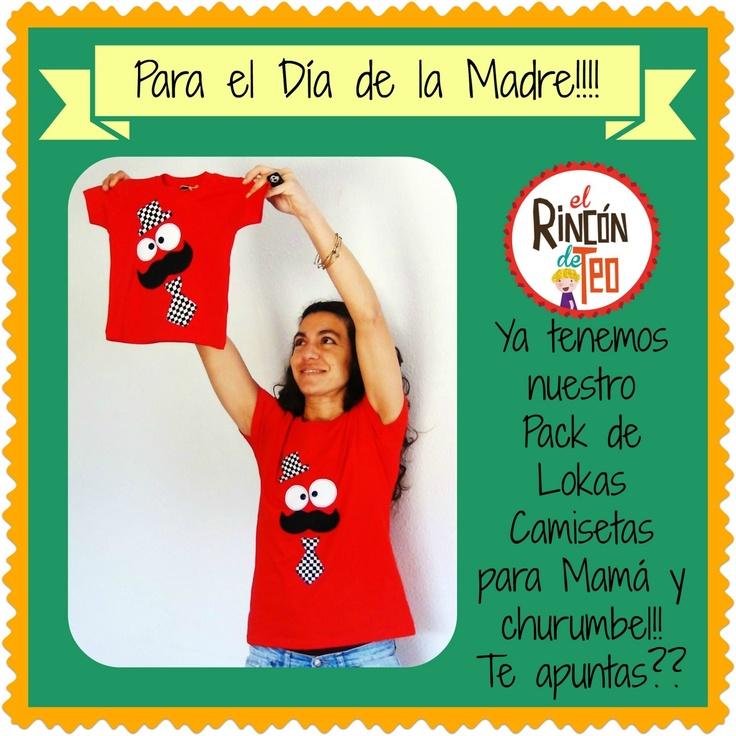 El Rincón de Teo: Pack Lokas Camisetas Día de la Madre!!!