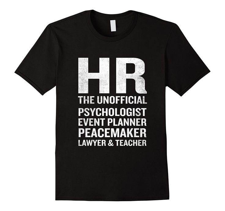 Human Resources T-Shirt Funny HR Unofficial Quote Job Joke