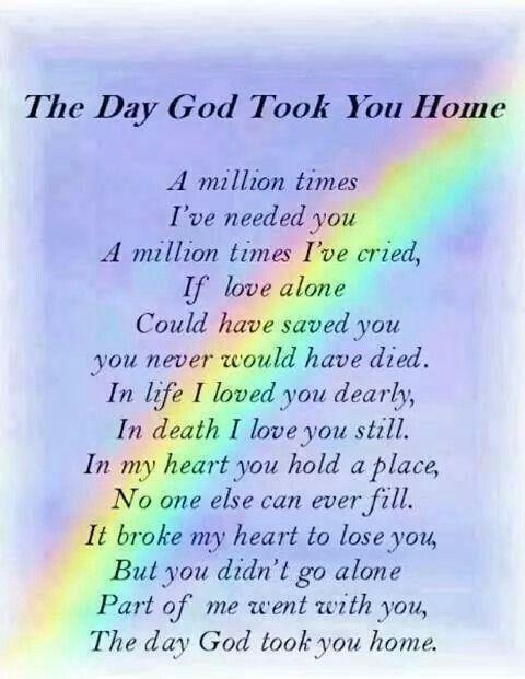 God knew I loved him. God wanted him more.