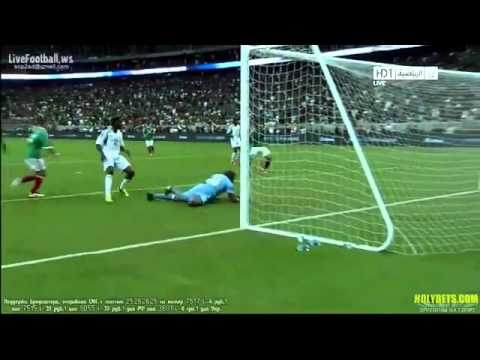 Javier Hernández Two Goals Mexico vs Nigeria 01/06/2013(June 01)