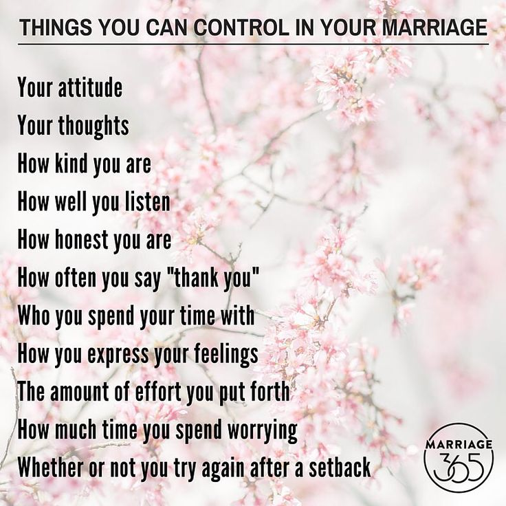 Pay attention to the areas you can control in your marriage. #marriage365 #ichooselove