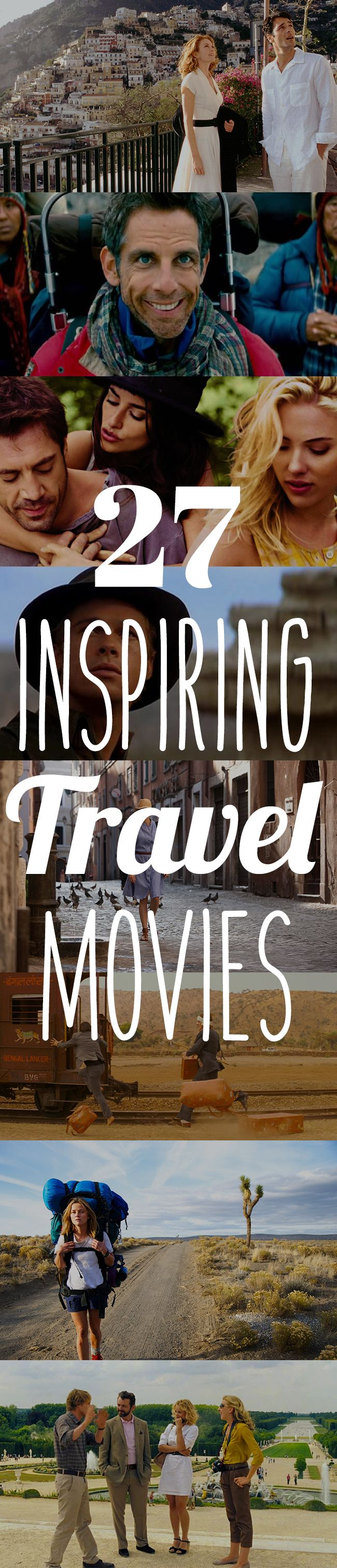 27 Inspiring Travel Movies