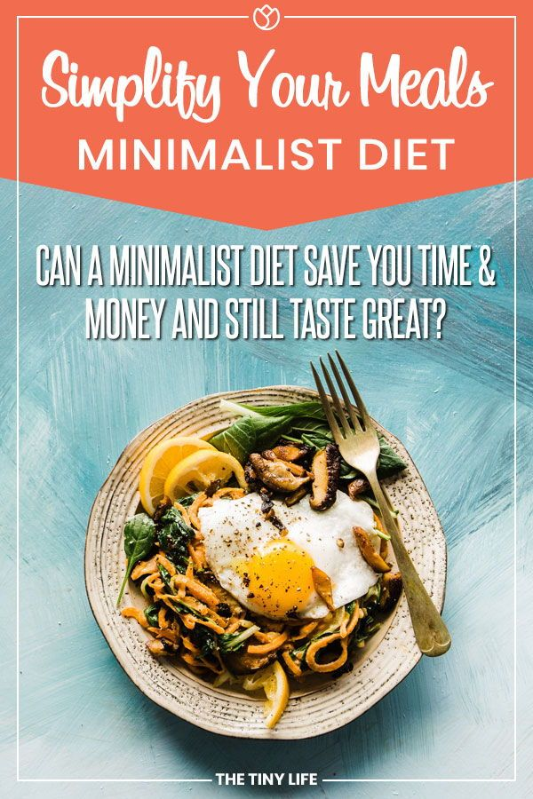 Minimalism Diet Simplify Your Food With A Minimalist Diet The Tiny Life Easy Keto Meal Plan Food Healthy Dinner Recipes