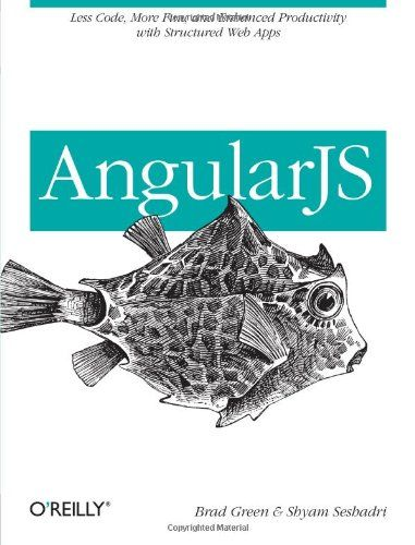 AngularJS / Brad Green and Shyam Seshadri. http://kmelot.biblioteca.udc.es/search*gag/?searchtype=i&searcharg=9781449344856&searchscope=1&SORT=D&B1=Buscar